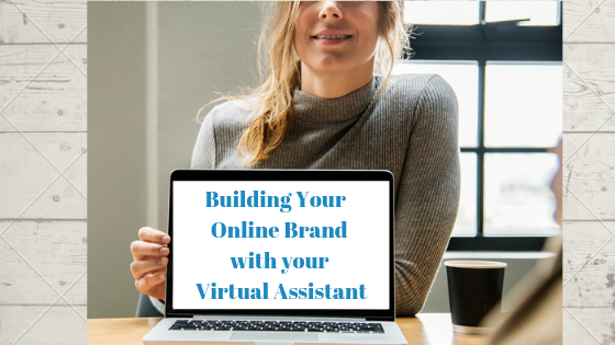 Building your Online Personal Brand with your Virtual Assistants