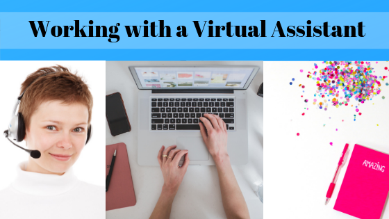 Working with a Virtual Assistant