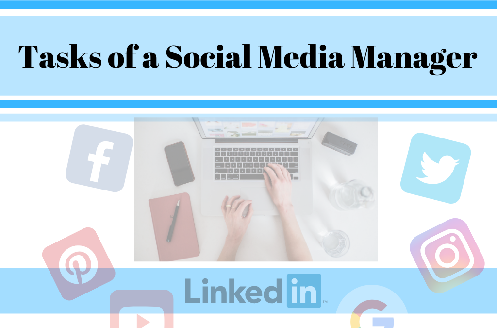 Tasks of a Social Media Manager