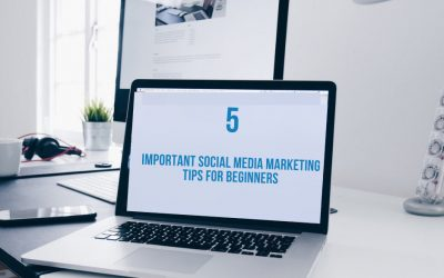 5 Important Social Media Marketing Tips for Beginners