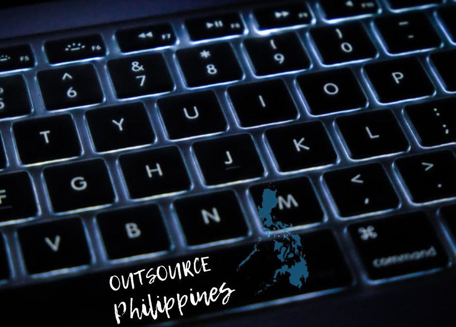Why You Should Outsource Philippines and hire Filipino people?